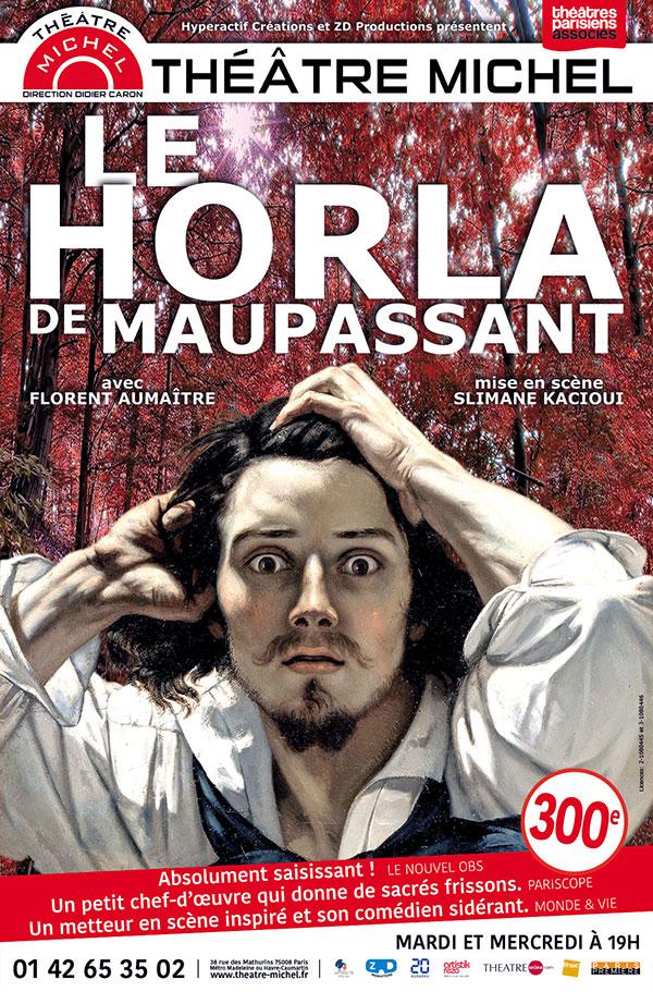 Affiche de la pièce de théâtre Le Horla au Théâtre Michel à Paris